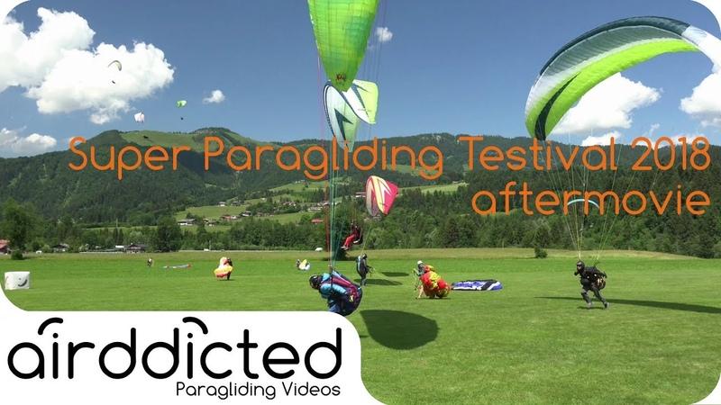 Super Paragliding Testival 2018 Kössen aftermovie [4k] - airddicted
