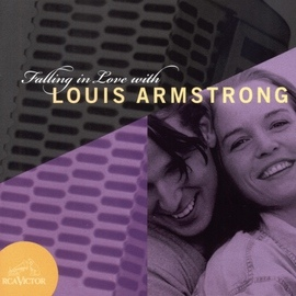 Louis Armstrong альбом Falling In Love With Louis Armstrong