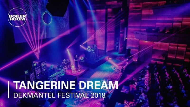 ТРАНСЛЯЦИЯ I HD [ 26-o9-2o18 ] _ Tangerine Dream Boiler Room x Dekmantel Festival 2018
