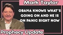 Mark Taylor Update 10 28 2018 OBAMA KNOWS WHAT'S GOING ON HE IS ON PANIC RIGHT NOW