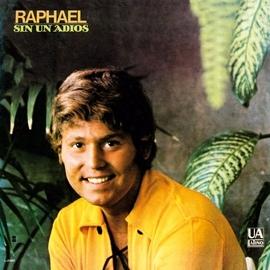 Raphael альбом Sin un adiós