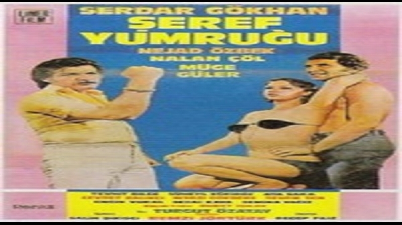 Şeref Yumruğu -Remzi Jöntürk 1977 Serdar Gökhan- Nejat Özbek Turgut Özatay -Tevhit Bilge