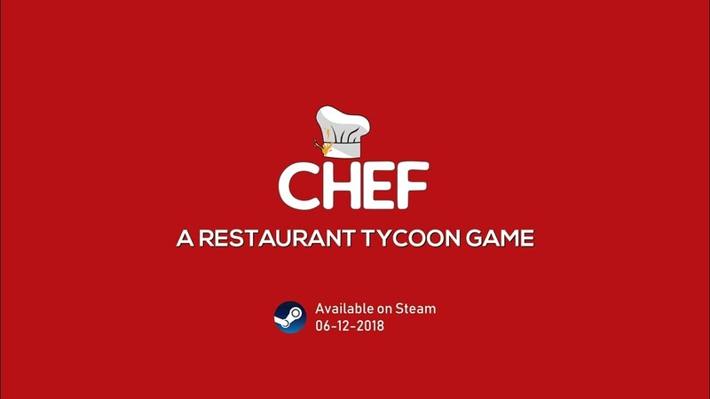 Chef: A Restaurant Tycoon Game | Official Launch Trailer