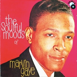 Marvin Gaye альбом The Soulful Moods Of Marvin Gaye