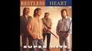 Restless Heart for Lack of Better Words