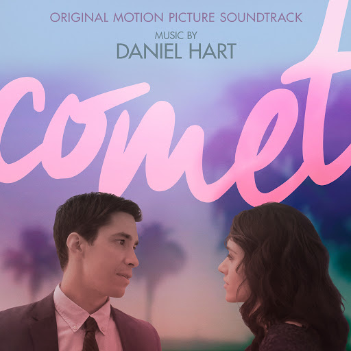 Daniel Hart альбом Comet (Original Motion Picture Soundtrack)