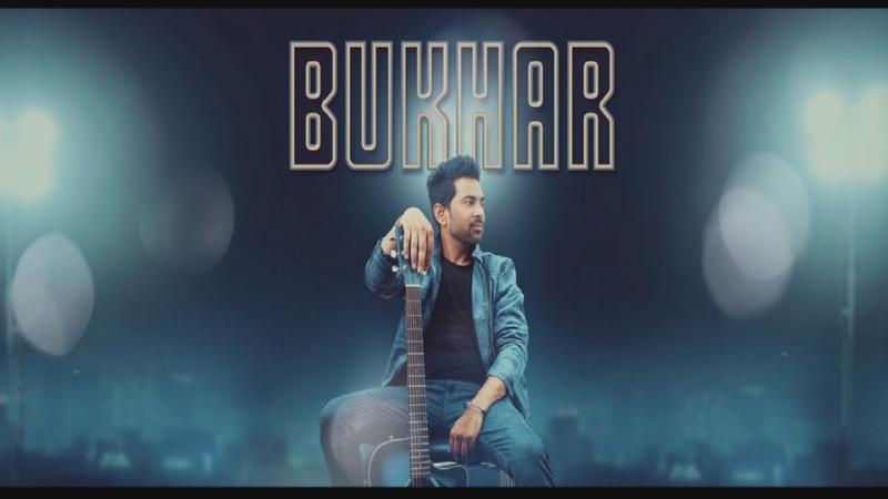 Bukhar | (Full Song) | Sukhbir | New Punjabi Songs 2018 | Latest Punjabi Songs 2018