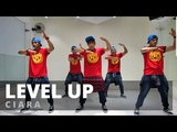 LEVEL UP by Ciara Zumba Pop TML Crew Vietnam Kelvin Leal