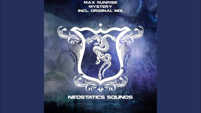 Max Sunrise - Mystery (Original Mix)