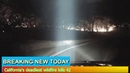 Breaking News - California's deadliest wildfire kills 42
