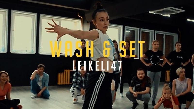 Leikeli47 - Wash Set   Choreo by Joanna Ostrowska   Blckcat Workshops