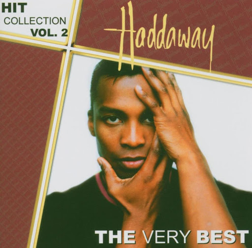Haddaway альбом Hit Collection Vol. 2 - The Very Best