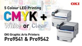 OKI Pro9541 Pro9542 - 5 Colour Digital LED A3 Printers - CMYK+ White or Clear Gloss
