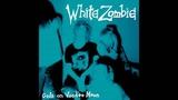 White Zombie Gods on Voodoo Moon FULL ALBUM HQ SOUND