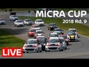 2018 Micra Cup LIVE Race 9