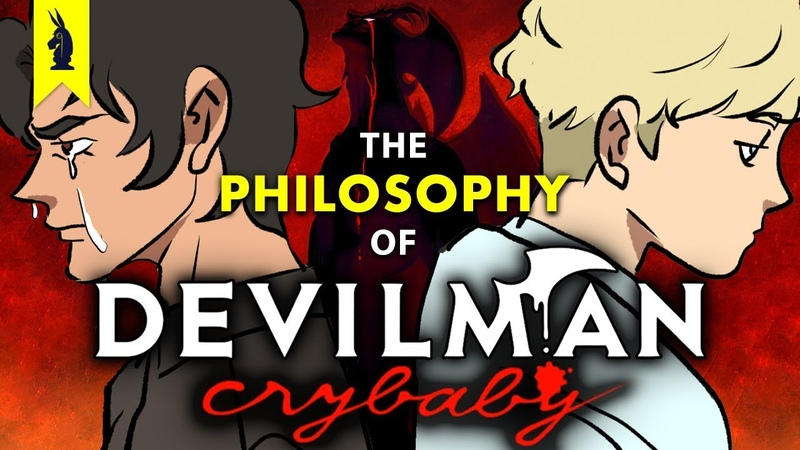 Violence Metaphysics: The Philosophy of Devilman Crybaby – Wisecrack Edition