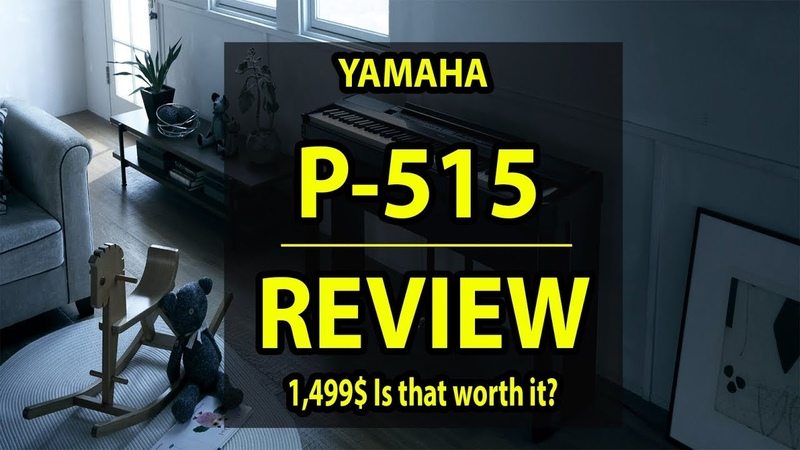 Yamaha P515 Portable Piano | BUYERS SHOULD WATCH (High Quality)