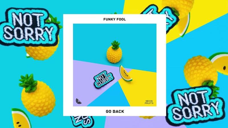 Funky Fool - Go Back