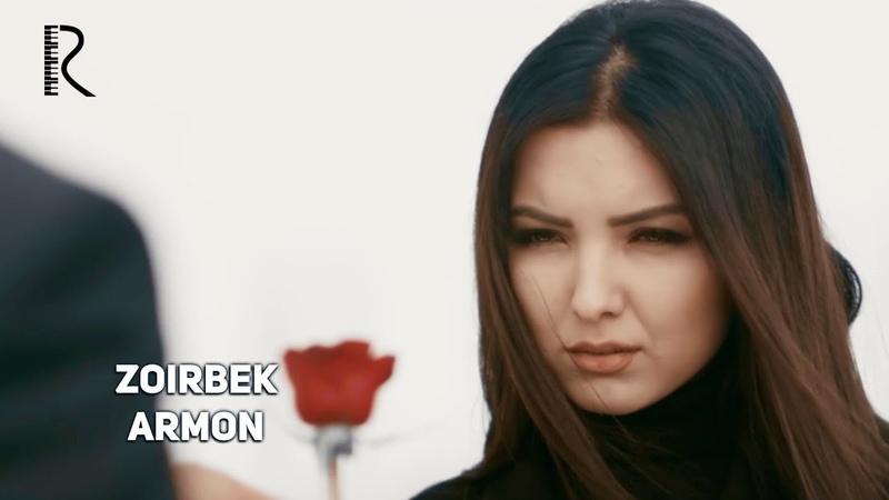 Zoirbek Armon Зоирбек Армон