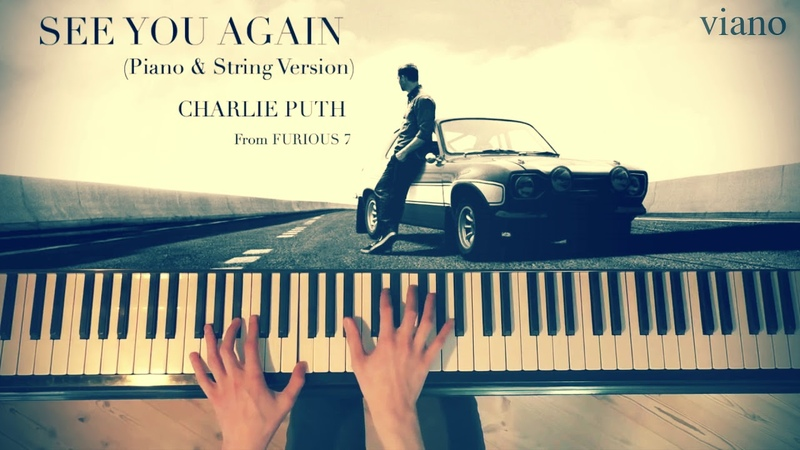 Wiz Khalifa - See You Again ft. Charlie Puth [Best piano Cover] Free Sheets