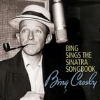 Bing Crosby альбом Bing Sings The Sinatra Songbook