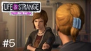 ВТОРОЙ ЭПИЗОД ДЕФФЧЕНОК - Life is Strange Before the Storm 5