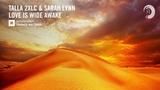 VOCAL TRANCE Talla 2XLC &amp Sarah Lynn - Love Is Wide Awake (Amsterdam Trance) + LYRICS
