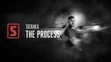 Tatanka - The Process