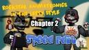 Rockstar animatronics in the style of Lefty(ch2)Chica,Foxy- Speed Edit - CozyFoxHole