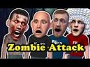 Zombie Attack - NO BODY SAFE !