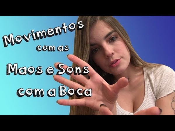 ASMR HIPNOSE (MOVIMENTO COM AS MÃOS E SONS COM A BOCA) | Banana Vintage
