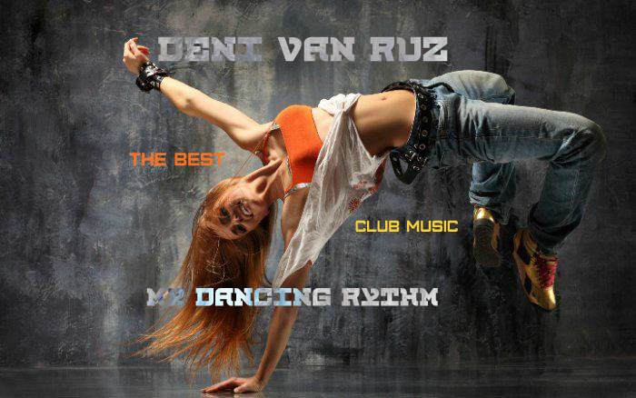 Deni Van Ruz My Dancing Rythm Vol 19
