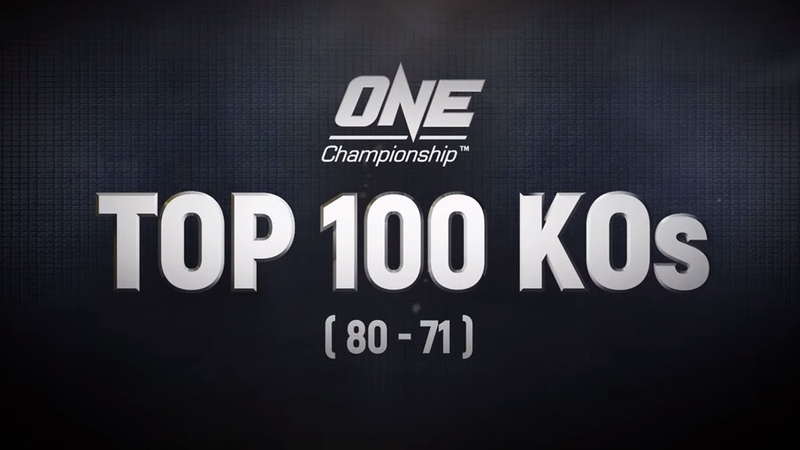 ONE's Top 100 Knockouts | 80 - 71