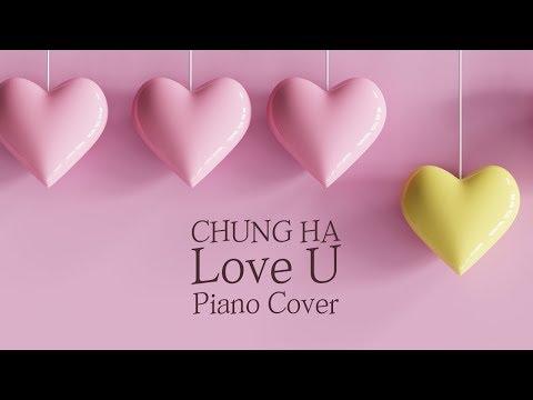 청하 (CHUNG HA) - Love U | 신기원 피아노 커버 연주곡 Piano Cover