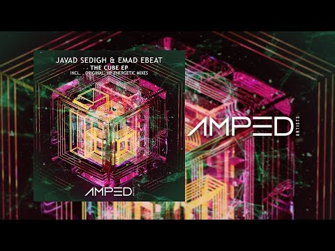 Javad Sedigh, Emad Ebeat - The Cube (Original Mix) [Amped Artists]