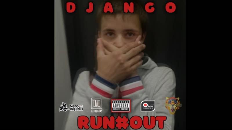 DJANGO - Альбом, RanOut!