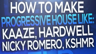 FL Studio - Progressive House like: KAAZE, Hardwell, Nicky Romero, KSHMR [FREE FLP]