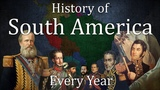 History of South America Every Year