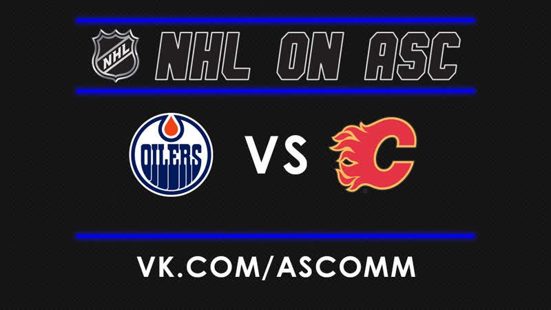 NHL | Oilers VS Flames