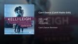 Kelli-Leigh feat. Art Bastian - Can't Dance (Cahill Radio Edit Audio)