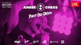 ANREE CHESS. LIVE. Party like gibson