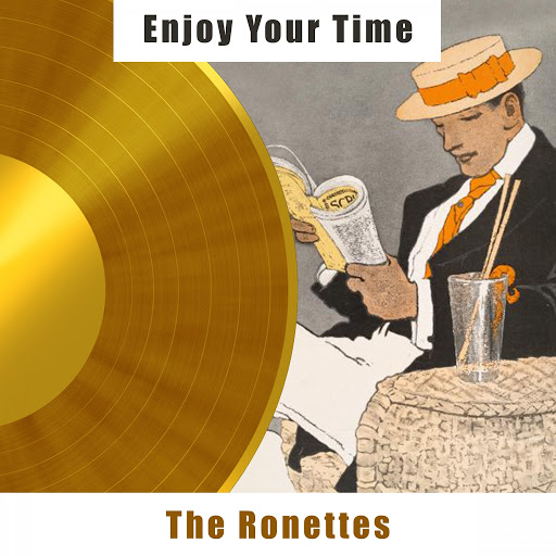 The Ronettes альбом Enjoy Your Time