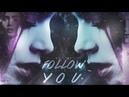 ● Clary Jace Follow You