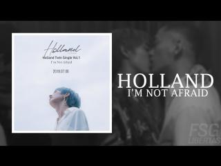 [fsg libertas] holland - i'm not afraid [рус.саб]