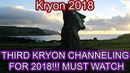 THIRD KRYON CHANNELING FOR 2018 MUST WATCH