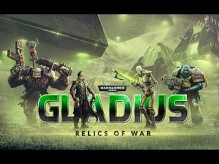 Warhammer 40,000: Gladius - Relics of War | Релизный Трейлер