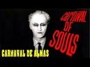 CARNAVAL DE ALMAS (1962) Carnival of Souls. HD Subs. Español