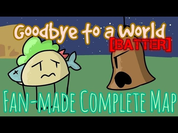 Goodbye to a World BFB II2 Fan made Complete Map Batter
