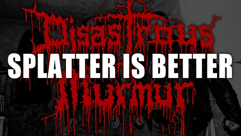 Disastrous Murmur - Splatter is Better (official live video)