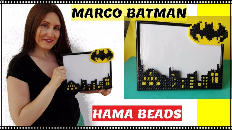 BATMAN marco de fotos con HAMA BEADS tutorial Lolicrafts